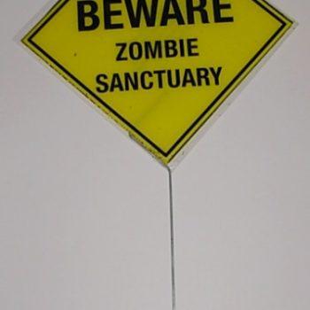 Beware zombie yard sign