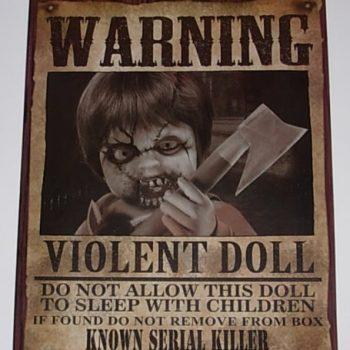 Warning poster of violent doll