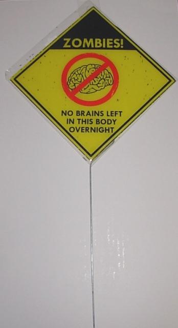 Zombie yard sign - no brains