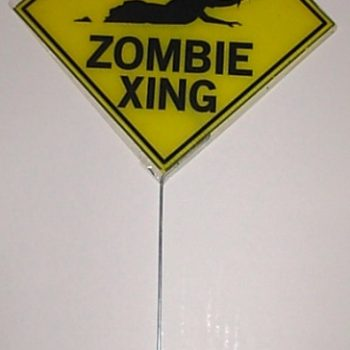 Zombie caution yard sign